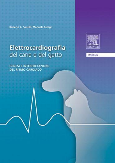 Elettrocardiografia del cane e del gatto ePub