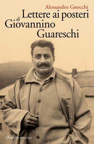 Lettere ai posteri di Giovannino Guareschi ePub