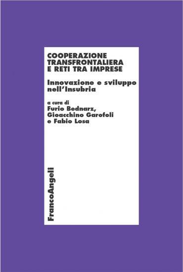 Cooperazione transfrontaliera e reti tra imprese. Innovazione e