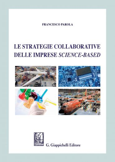 Le strategie collaborative delle imprese science-based