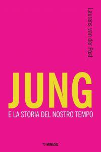 Jung e la storia del nostro tempo ePub