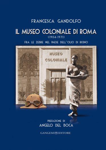 Il Museo Coloniale di Roma (1904-1971) ePub