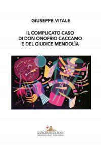 Il complicato caso di don Onofrio Caccamo e del giudice Mendolìa