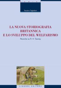 La nuova storiografia britannica e lo sviluppo del welfarismo