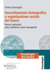 Invecchiamento demografico e organizzazione sociale del lavoro