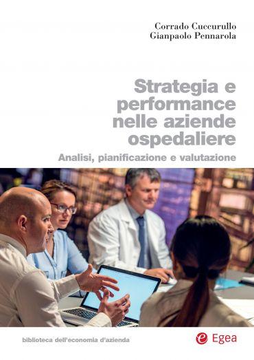 Strategia e performance nelle aziende ospedaliere