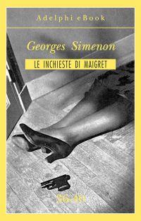 Le inchieste di Maigret 36-40 ePub