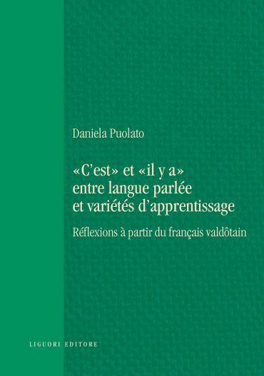 """""""C'est"""" et """"il y a"""" entre langue parlée et variétés d'apprentiss"""