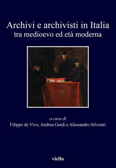 Archivi e archivisti in Italia tra medioevo ed età moderna ePub