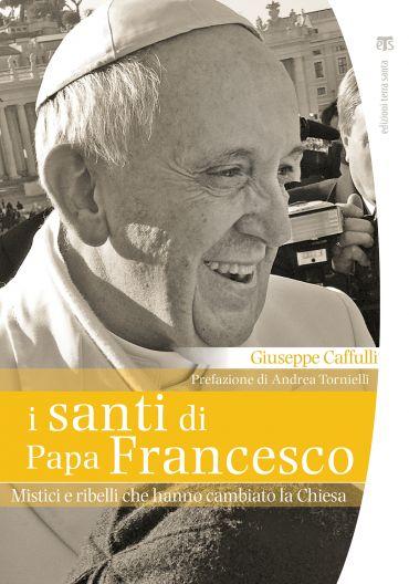 I santi di papa Francesco ePub