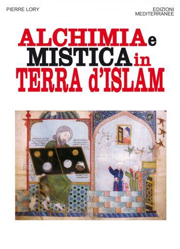 Alchimia e mistica in terra d'Islam ePub
