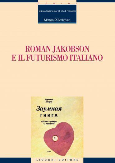 Roman Jakobson e il futurismo italiano