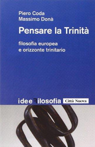 Pensare la trinità. Filosofia europea e orizzonte trinitario ePu