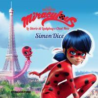 Simon Dice (Miraculous: le storie di Ladybug e Chat Noir) ePub