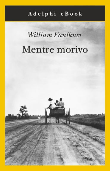 Mentre morivo ePub