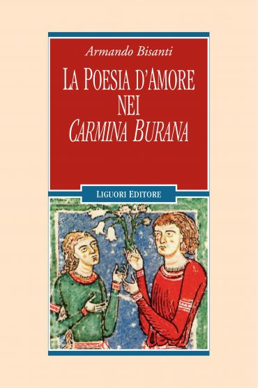 La poesia d'amore nei Carmina Burana