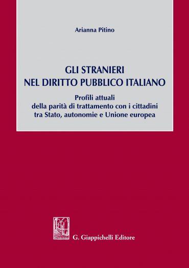 Gli stranieri nel diritto pubblico italiano