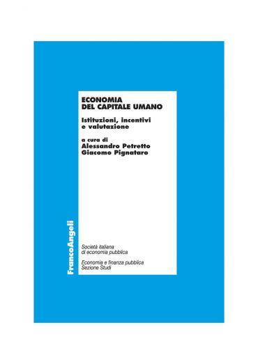 Economia del capitale umano. Istituzioni, incentivi e valutazion