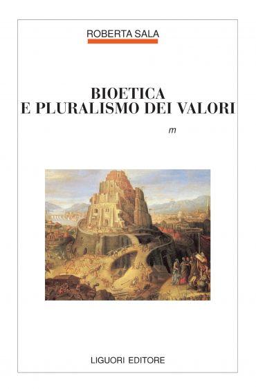 Bioetica e pluralismo dei valori