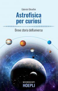 Astrofisica per curiosi ePub