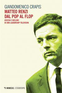 Matteo Renzi dal pop al flop ePub