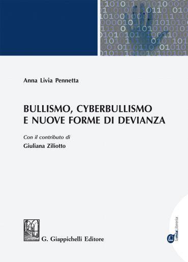 Bullismo, Cyberbullismo e nuove forme di devianza ePub