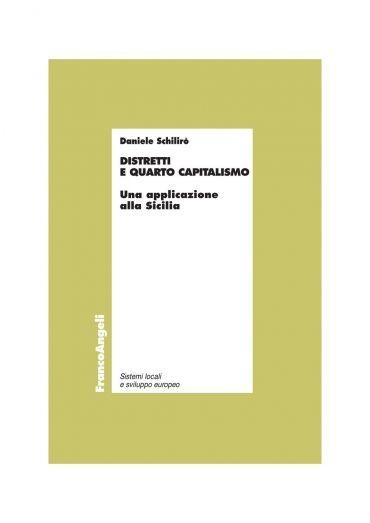 Distretti e quarto capitalismo. Un'applicazione alla Sicilia