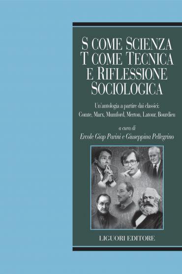 S come scienza, T come tecnica e riflessione sociologica