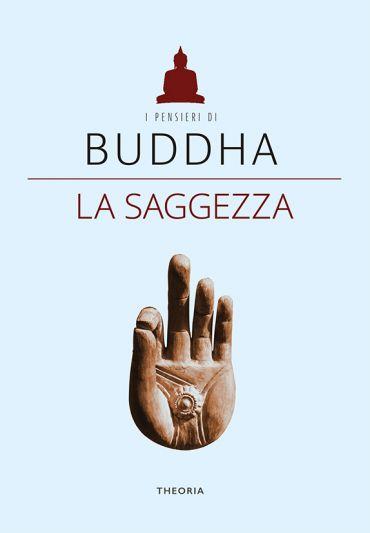 Buddha. La saggezza ePub