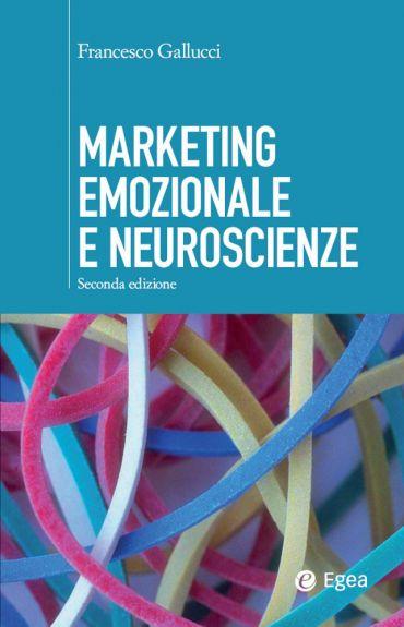 Marketing emozionale e neuroscienze - II edizione ePub