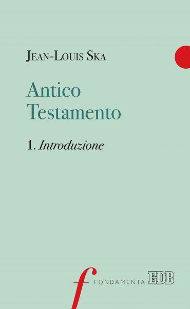 Antico Testamento. 1. Introduzione ePub