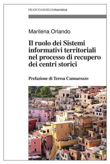 Il ruolo dei Sistemi informativi territoriali nel processo di re