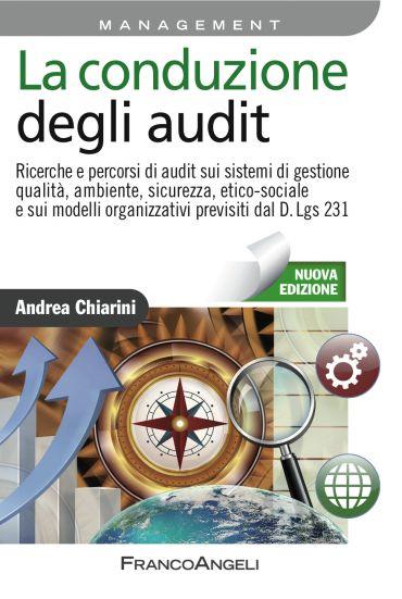 La conduzione degli audit. Ricerche e percorsi di audit sui sist