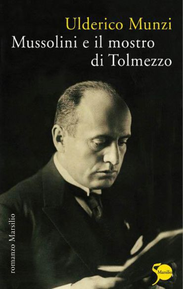 Mussolini e il mostro di Tolmezzo ePub