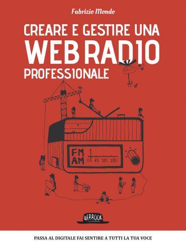 Creare e gestire una web radio professionale ePub