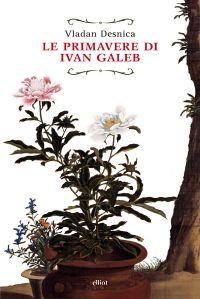 Le primavere di Ivan Galeb ePub