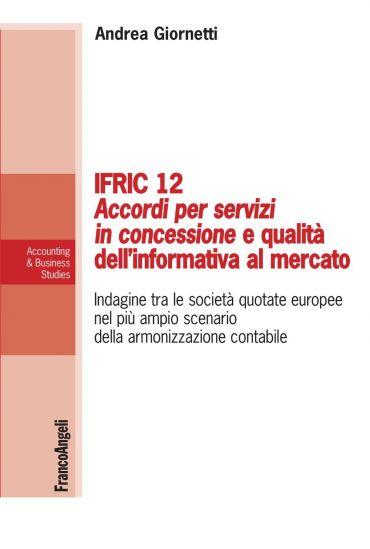 Ifric 12 Accordi per servizi in concessione e qualità dell'infor