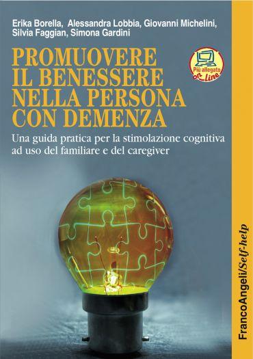Promuovere il benessere nella persona con demenza. Una guida pra