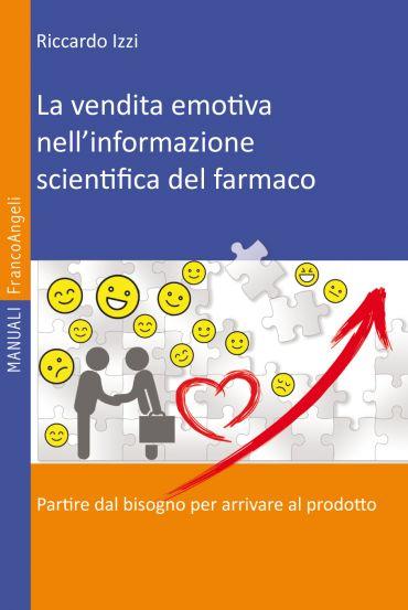 La vendita emotiva nell'informazione scientifica del farmaco ePu
