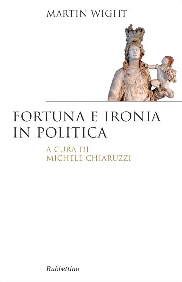 Fortuna e ironia in politica ePub