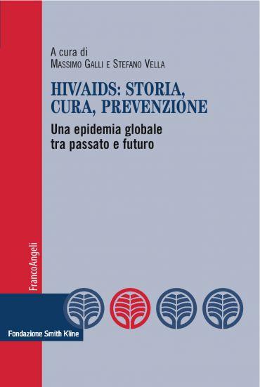 Hiv/Aids: storia, cura, prevenzione