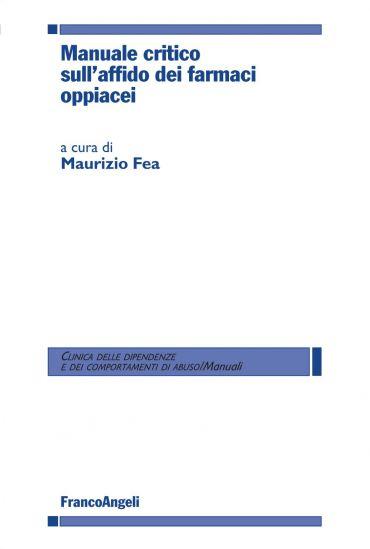 Manuale critico sull'affido dei farmaci oppiacei