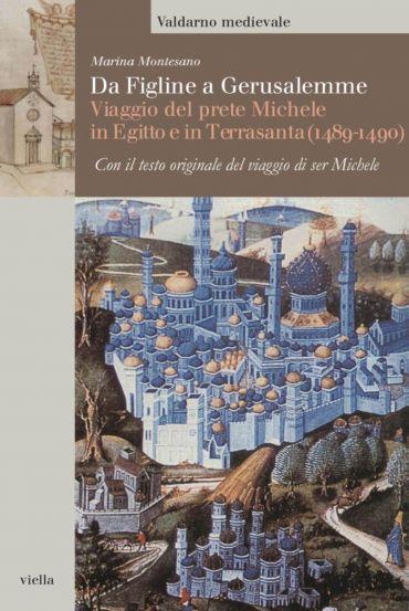 Da Figline a Gerusalemme