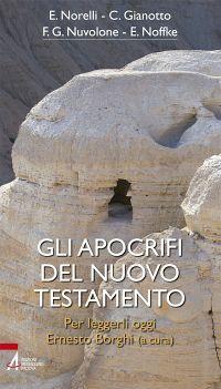 Gli apocrifi del Nuovo Testamento. Per leggerli oggi ePub