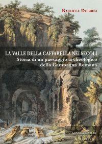 La valle della Caffarella nei secoli ePub