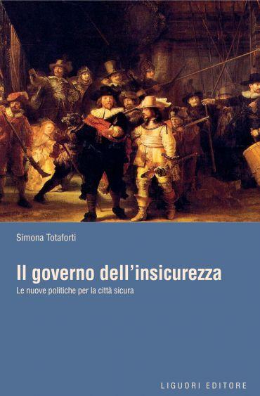 Il governo dell'insicurezza