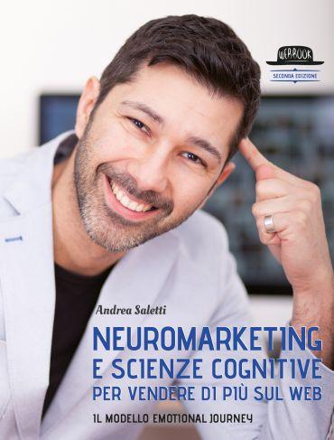 Neuromarketing e scienze cognitive per vendere di più sul web eP