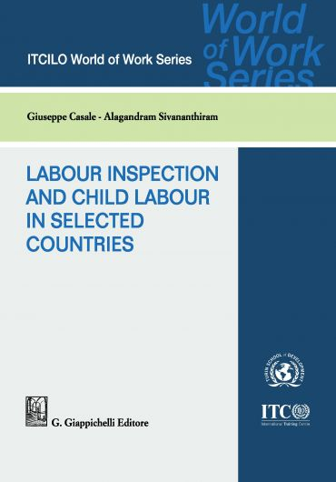 Labour Inspection and Child Labour in Selected Countries