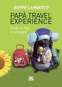 Papà travel experience ePub