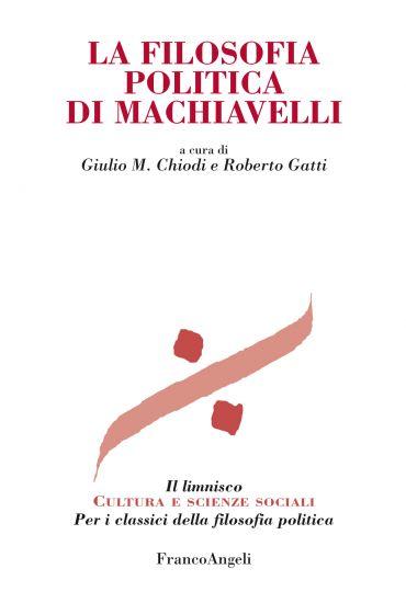 La filosofia politica di Machiavelli